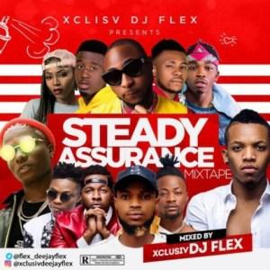 Dj Flex - Steady Assurance Mix